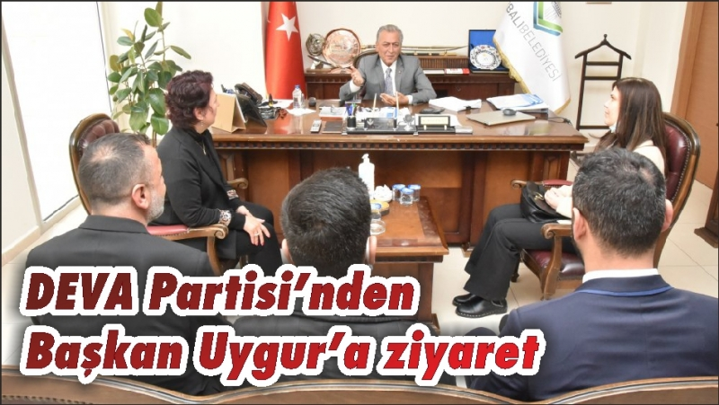 DEVA Partisi'nden Başkan Uygur'a ziyaret