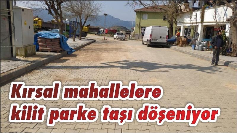Kırsal mahallelere kilit parke taşı döşeniyor