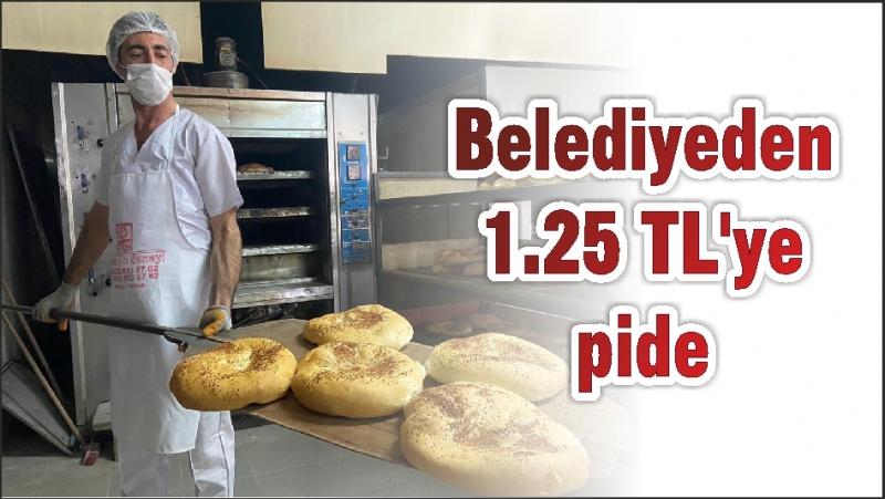 Belediyeden 1.25 TL'ye pide