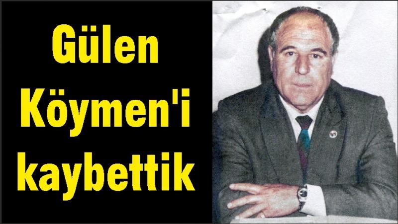 Gülen Köymen'i kaybettik