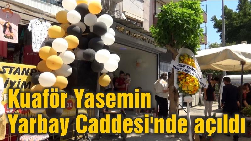 Kuaför Yasemin Yarbay Caddesi'nde açıldı