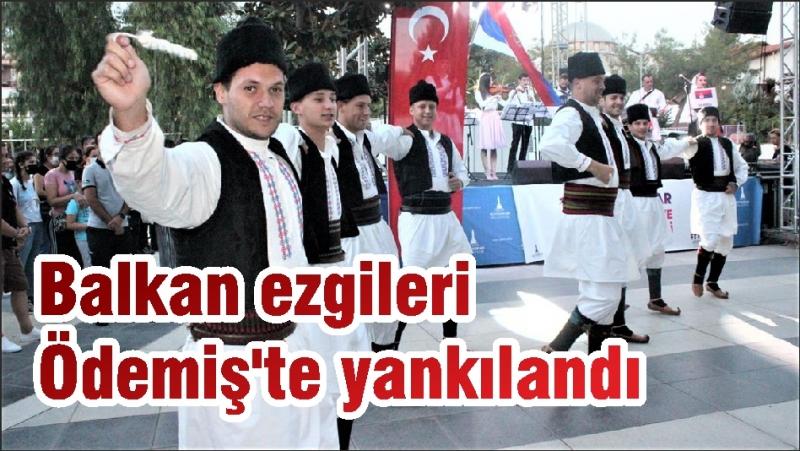 Balkan ezgileri Ödemiş'te yankılandı