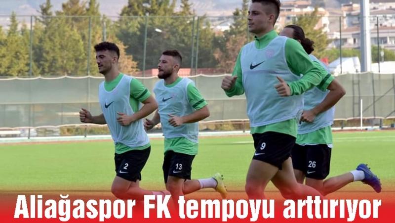 Aliağaspor FK tempoyu arttırıyor