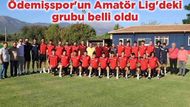 Ödemişspor'un Amatör Lig'deki grubu belli oldu