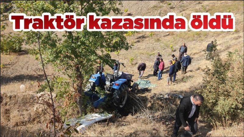 Traktör kazasında öldü